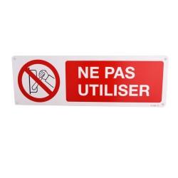 Panneau Ne pas Utiliser
