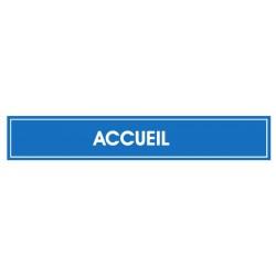 Panneau Accueil ( renforcé )