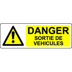 Danger Sortie de véhicules