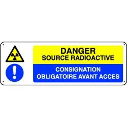 Panneau Danger Source Radioactive Consignation...