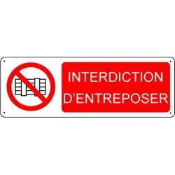 Panneau Interdiction d'entreposer
