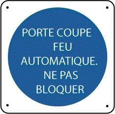 Panneau Porte Coupe-Feu Automatique Ne Pas Bloquer