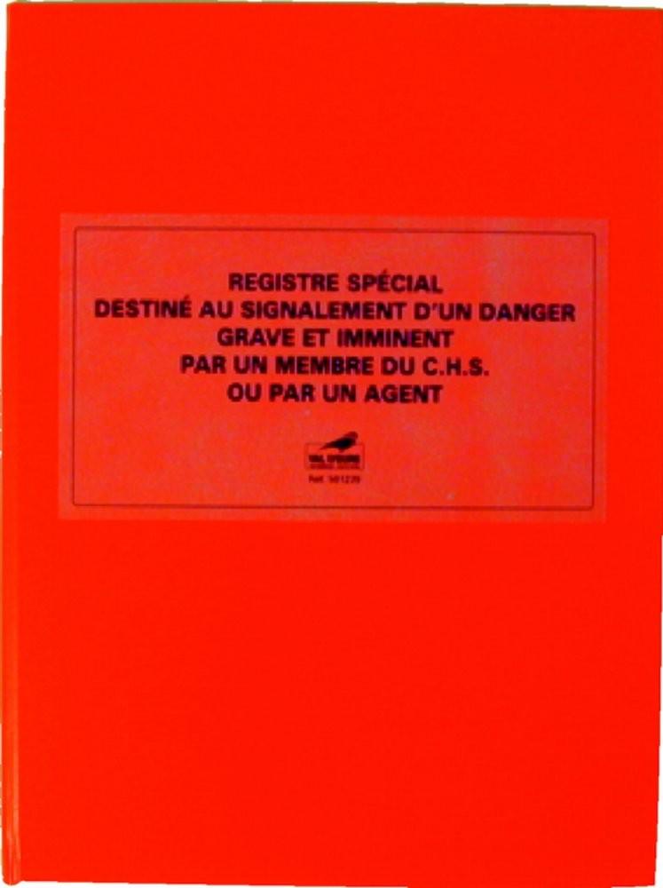 Registre destiné au signalement d'un danger grave