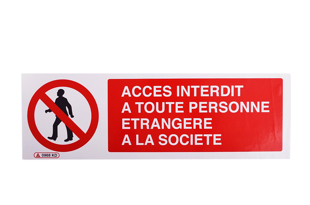 Pictogramme Accès interdit à toute personne étrangère à la société