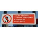 Pictogramme Accès interdit à toute personne étrangère au service