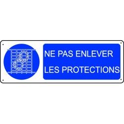 Panneau Ne pas enlever les protections