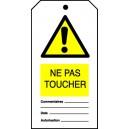 Ne pas toucher (Paquet de 10)