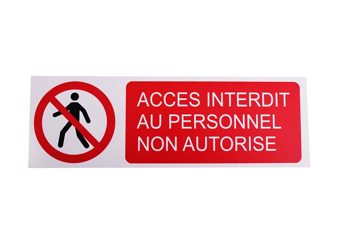 Panneau accès interdit au personnel non autorisé