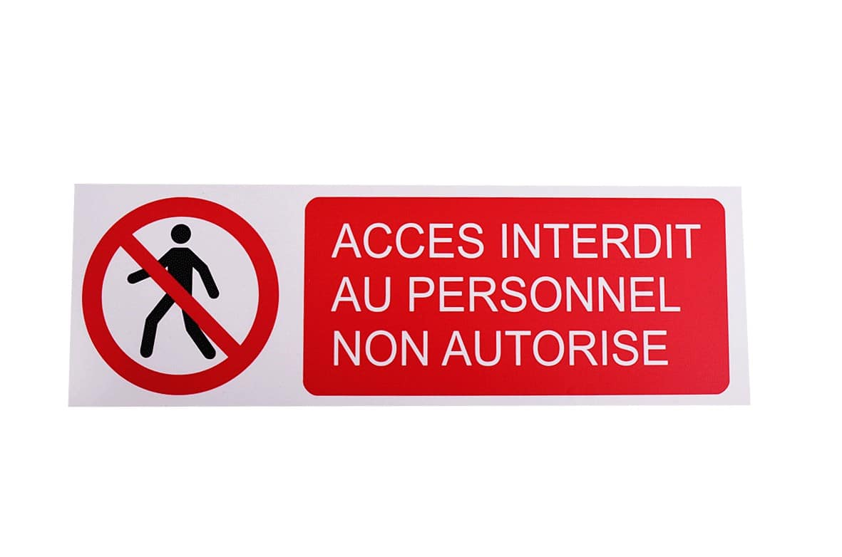 Pictogramme Accès interdit au personnel non autorisé