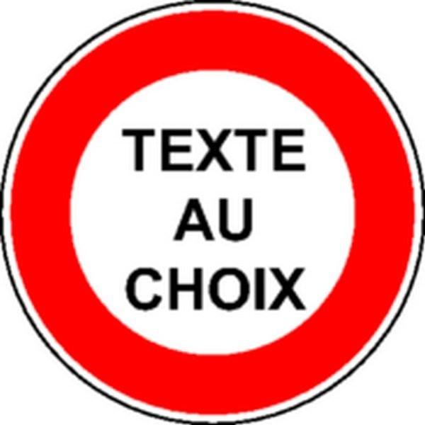 Panneau texte au choix classe 2 stocksignes - Panneau de signalisation personnalise ...
