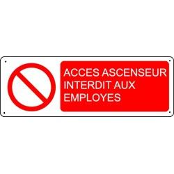Panneau Accès Ascenseur Interdit aux employés