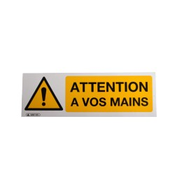 Panneau Attention à vos mains