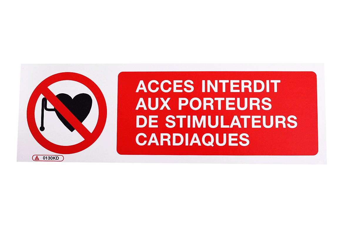 Panneau Accès interdit aux porteurs de stimulateurs cardiaques