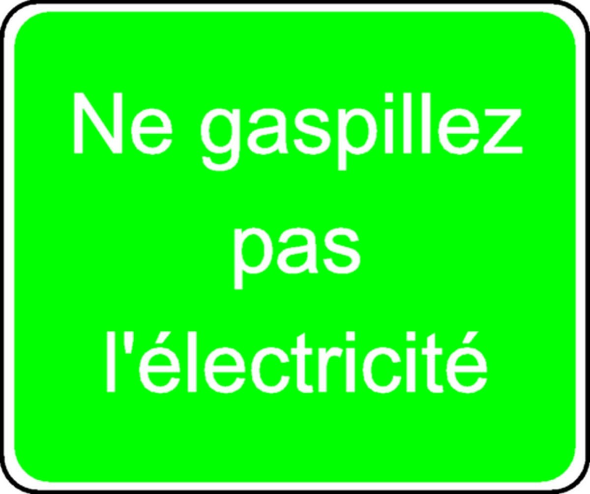 Panneau Ne gaspillez pas l'électricité