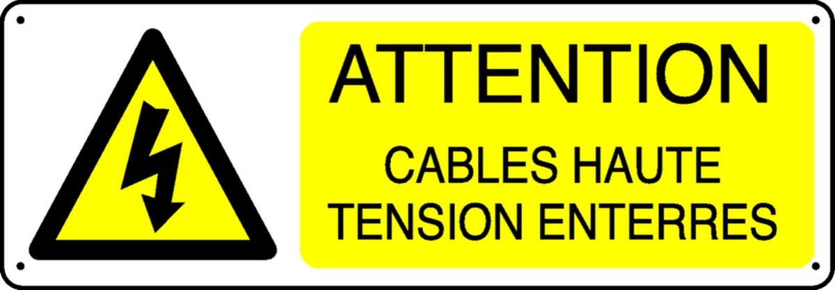 Panneau Attention Câbles Haute Tension enterrés