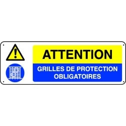 Panneau Attention Grilles de protection obligatoires