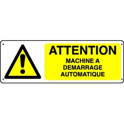 Panneau Attention Machine à Démarrage Automatique