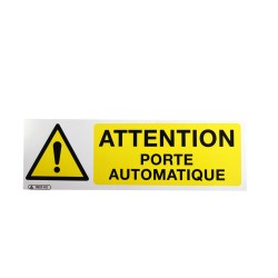 Panneau Attention Porte Automatique