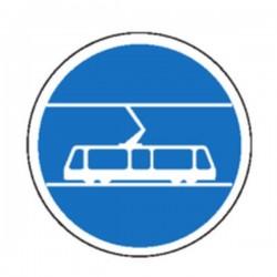Panneau Réservé au Tramway Classe 1