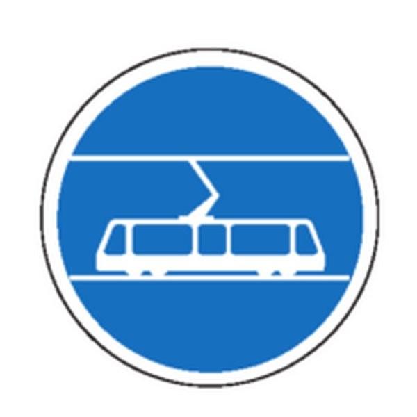 Panneau Réservé au Tramway Classe 2