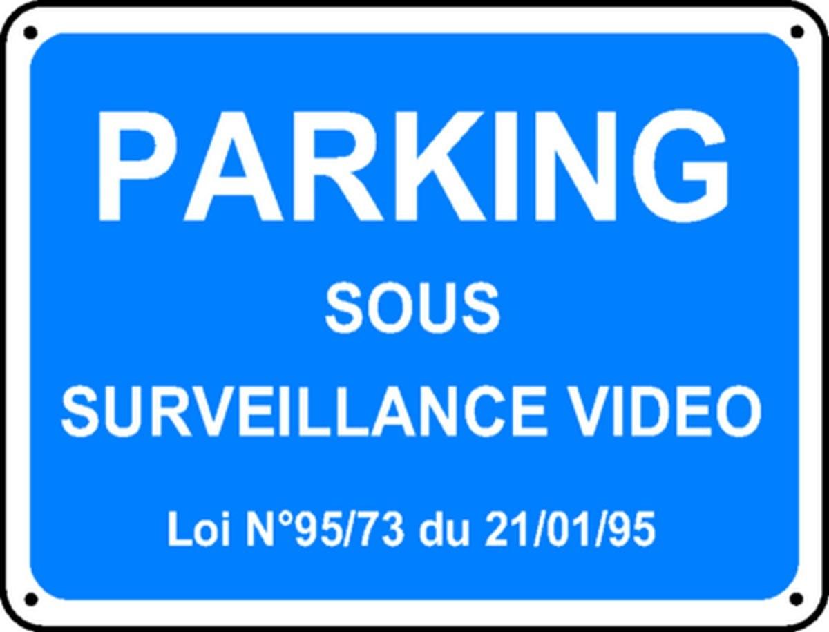 Panneau Parking sous surveillance vidéo Renforcé