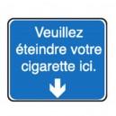 Veuillez éteindre votre cigarette ici