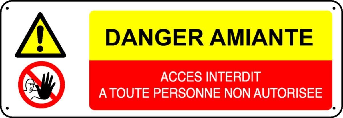 Panneau Danger amiante Accès interdit à toute personne non autorisée