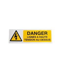 Panneau Danger Lignes à Haute Tension au dessus