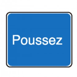 Panneau Poussez