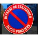 Défense de stationner Accès pompiers