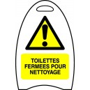 Toilettes fermées pour nettoyage