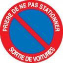 Prière de ne pas stationner Sortie de voitures
