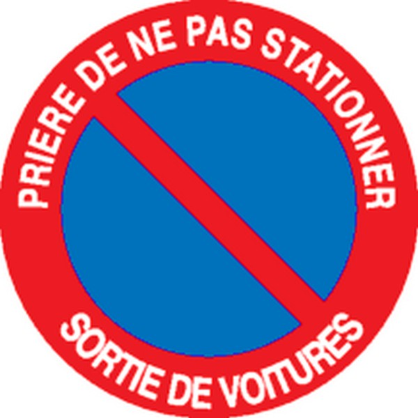 Panneau Prière de ne pas stationner Sortie de voitures