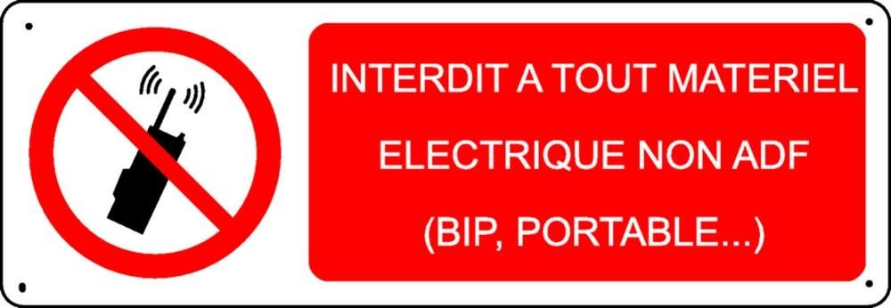 Panneau Interdit à Tout matériel électrique..