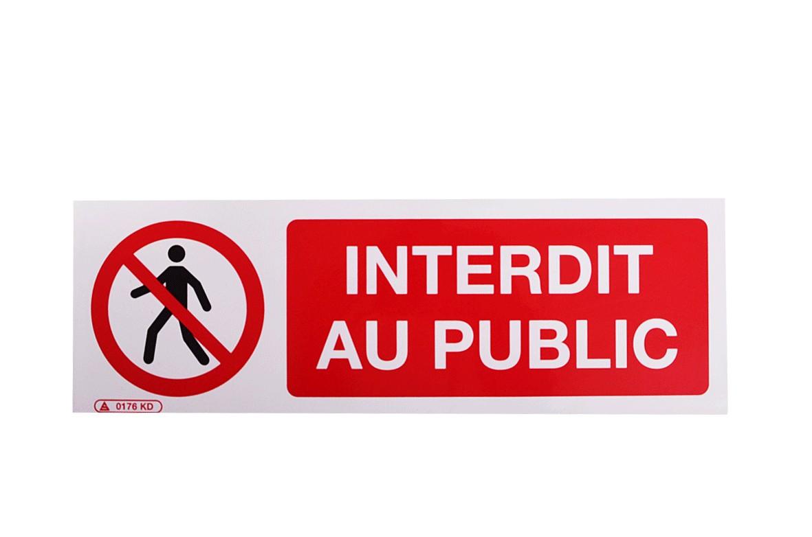 Panneau Interdit au public