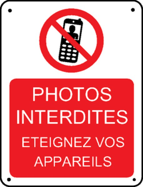 Panneau Photos Interdites