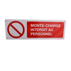 Panneau Monte-Charge interdit au personnel