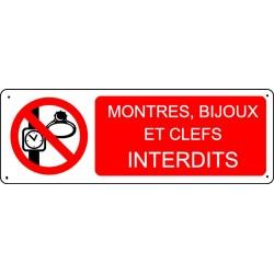 Panneau Montres, bijoux et clefs interdits