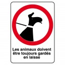 Les animaux doivent être toujours gardés en laisse