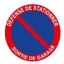Défense de Stationner Sortie de Garage