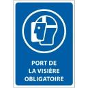 """Panneau """"Port de la visière obligatoire"""""""
