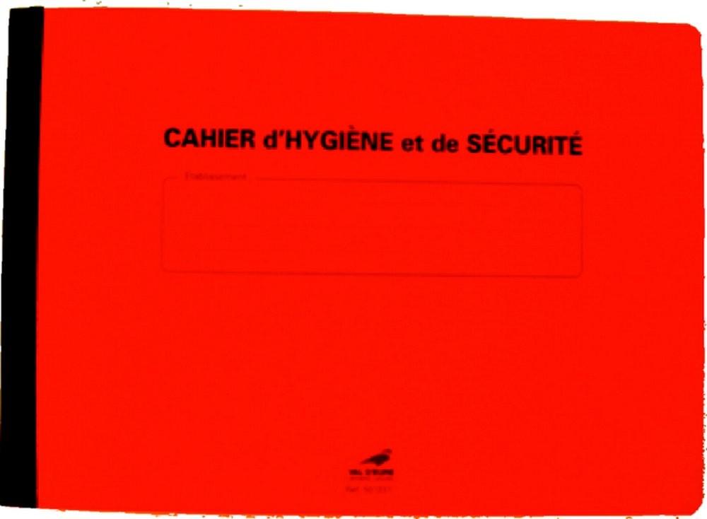 Cahier Hygiène et Sécurité