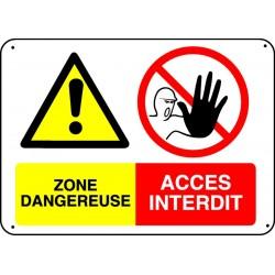 Panneau Zone dangereuse Accès interdit