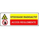 Panneau Stockage Radioactif Accès Réglementé