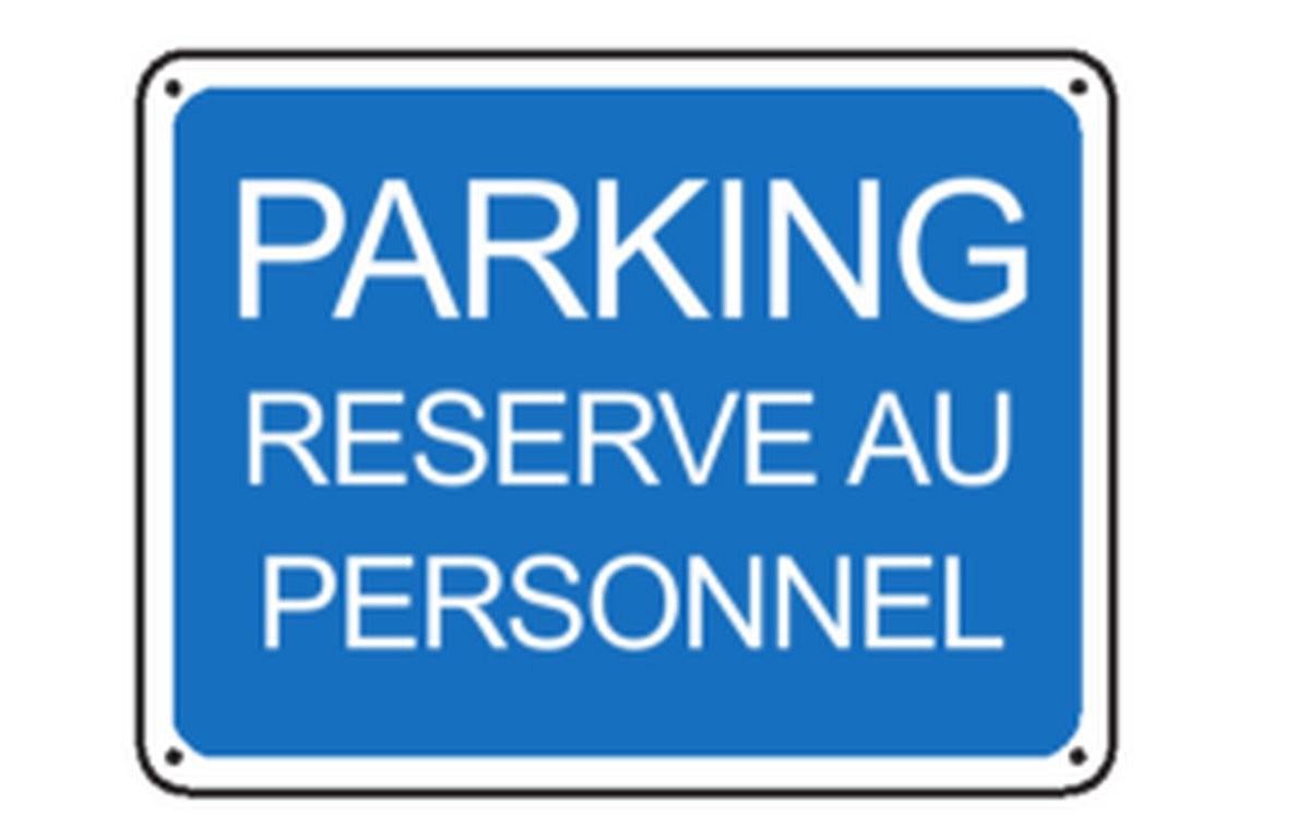 Panneau Parking réservé au personnel renforcé