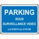 Panneau Parking sous surveillance vidéo