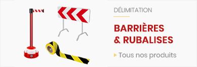 Barriere, balises et Rubans